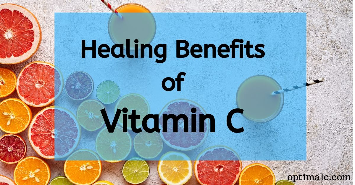 Healing Benefits of Vitamin C