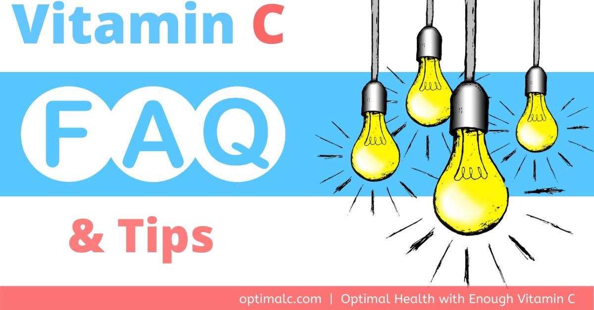Best Vitamin C Tips & FAQs